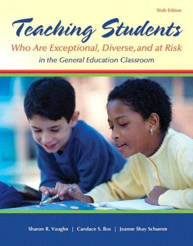teaching students who are exceptional diverse and at risk in the general education classroom plus mylab education with enhanced pearson etext edition what s new in special education isbn 9780133386288 teaching students who are