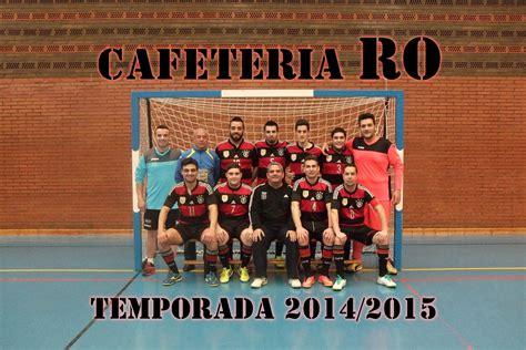 liga de futbol sala madrid cafeter 237 a ro ce 243 n de la liga municipal de f 250 tbol