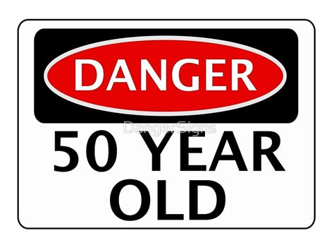 printable birthday cards 50 year olds quot danger 50 year old fake funny birthday safety sign