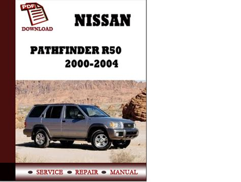 2003 nissan pathfinder factory service manual complete 4 volume set factory repair manuals nissan pathfinder r50 2000 2001 2002 2003 2004 service manual repai