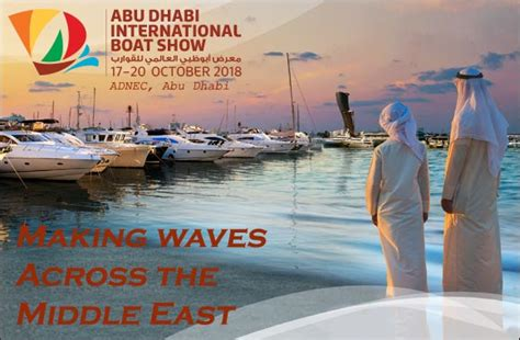 boat show events 2018 abu dhabi international boat show 2018 event