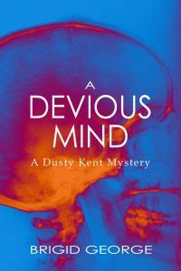 a devious a and s mystery books featured book a devious mind by brigid george