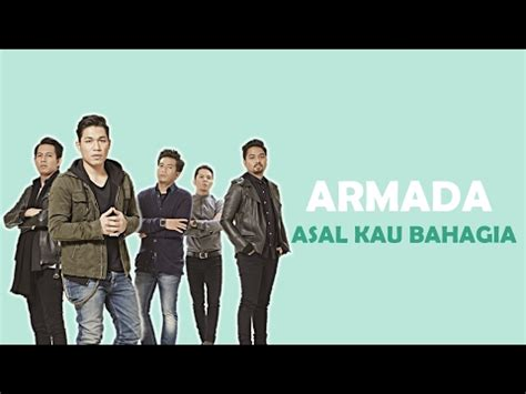 download mp3 armada download lagu armada asal kau bahagia mp3 dan lirik lagu