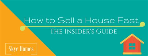 how to sell my house fast 2018 insider s guide