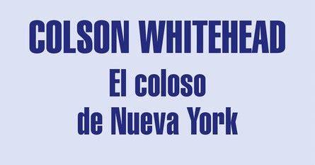 el coloso de nueva 8439732988 el callej 243 n de las historias quot el coloso de nueva york quot tributo a la gran ciudad de los rascacielos