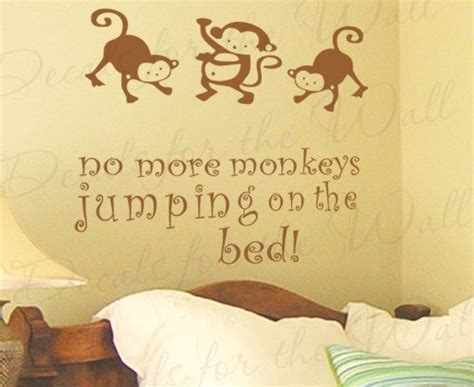 no more monkeys jumping on the bed wall decal funk this