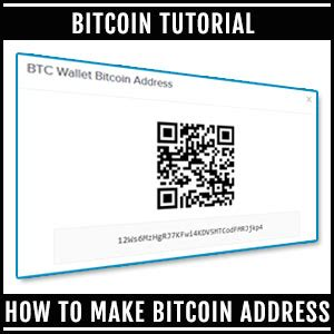 bitcoin earning tutorial how to make bitcoin address beginners guide top