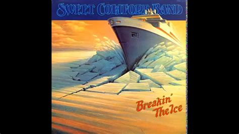 sweet comfort band breakin the ice sweet comfort band got to believe youtube