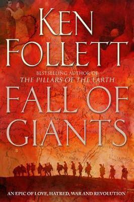 fall of giants century 0606266453 fall of giants by ken follett angus robertson bookworld books 9780330460552