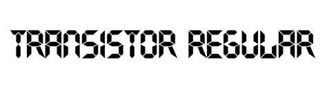 transistor font ds font