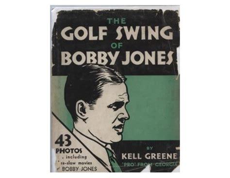 golf swing books the golf swing of bobby jones golf instructional books