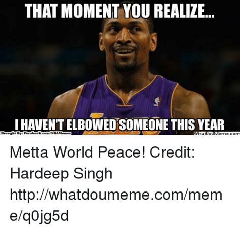 Metta World Peace Meme - 25 best memes about metta world peace metta world peace