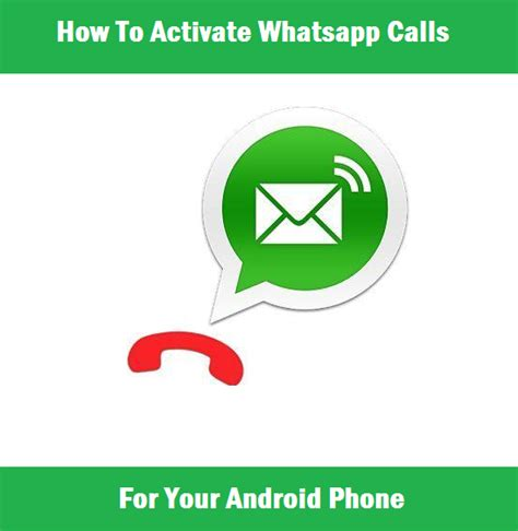 calls for android how to activate whatsapp calls for your android phone delsublog