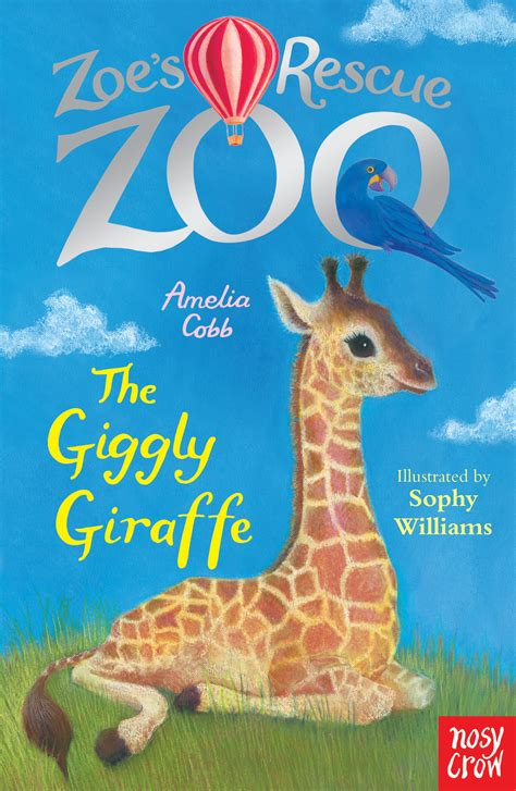 zoe s rescue zoo the giggly giraffe books zoe s rescue zoo the giggly giraffe nosy