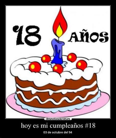 imagenes que digan hoy es mi cumpleaños imagenes de cumpleanos que diga hoy es mi cumpleanos