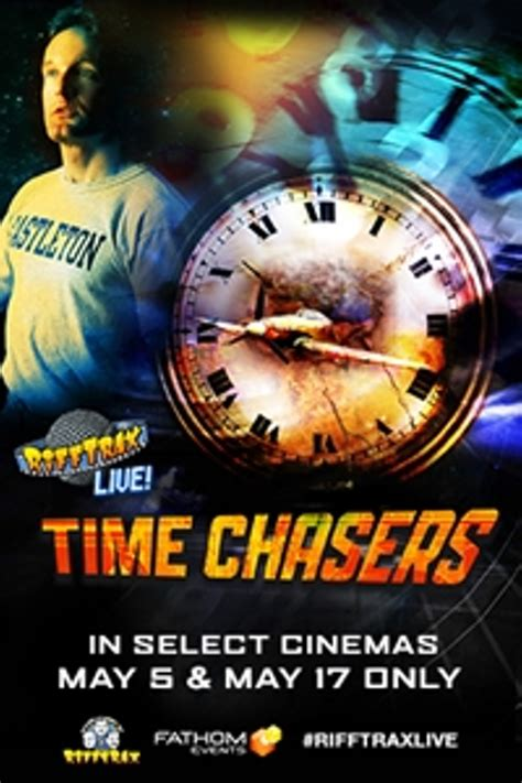 Chaser In Time rifftrax live time chasers charleston city paper
