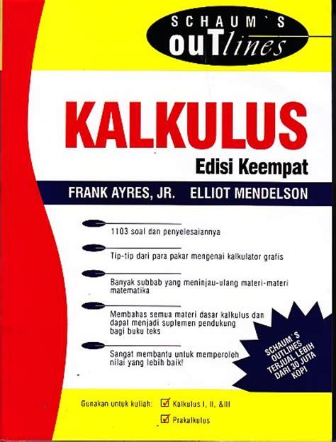 Buku Kalkulus 1 Jilid 1 Edisi 9 Karya Purcell Bekas toko buku rahma schaum s outlines kalkulus