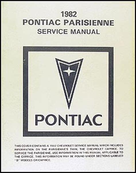 online auto repair manual 1984 pontiac parisienne on board diagnostic system 1982 pontiac parisienne repair shop manual original canadian