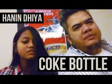 download mp3 hanin dhiya bukti hanin dhiya coke bottle mp3 download stafaband