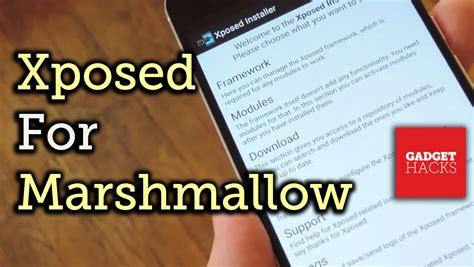 uninstall xposed framework on marshmallow lollipop and kitkat install the xposed framework on android marshmallow how