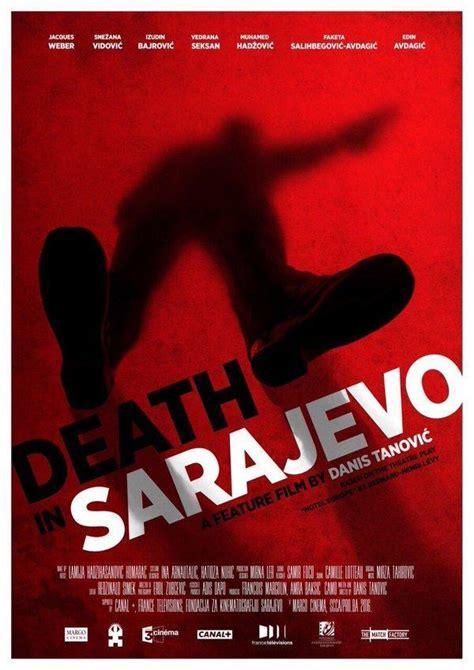 film quot smrt u sarajevu danisa tanovi a bh kandidat za hotel europa 2016 filmaffinity