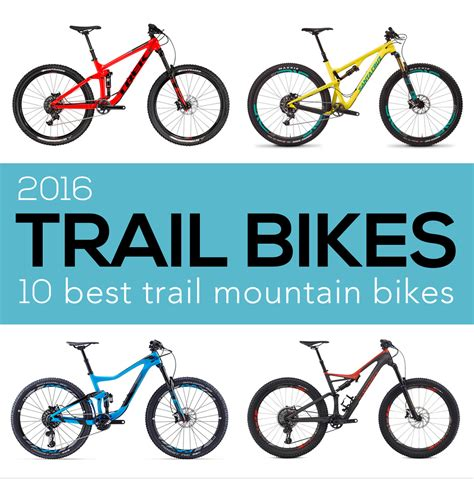 best trail bicycle the 10 best trail bikes of 2016 singletracks mountain