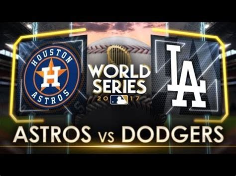 los angeles dodgers  houston astros world series  game   youtube