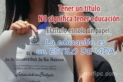 Que Es Un Mba En Educacion by Frases Sobre La Educaci 243 N Los Valores La Clase Y Buen Gusto