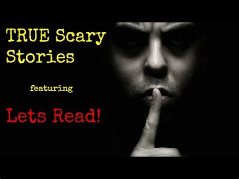 True Search Reddit True Scary Stories From Reddit Featuring Lets Read