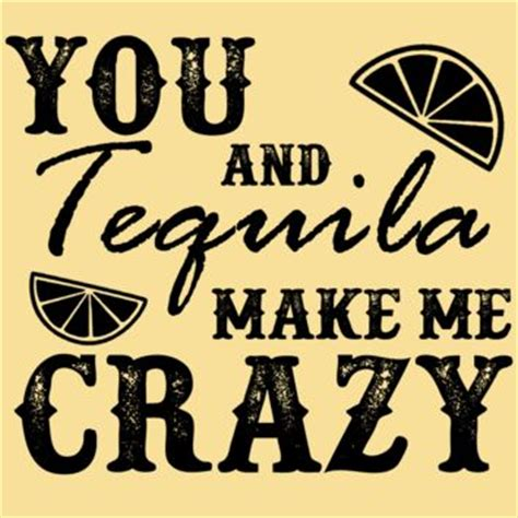 Tshirt You And Tequila Make Me Size L Ld 90 Cm shop you and tequila make me on wanelo