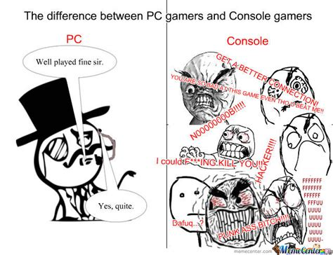 Pc Gamer Meme - pc gamers vs console gamers by alexforrest meme center