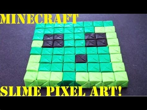 Origami Slime - minecraft slime pixel no glue or sonobe