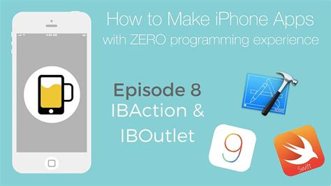 how to make a iphone how to make apps for iphone understand ibaction and iboutlet ep8