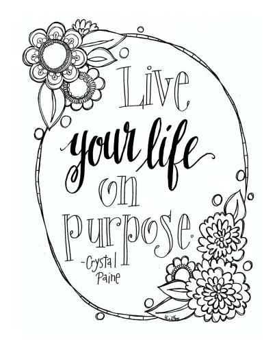 she lived on purpose books live your on purpose free printable coloring