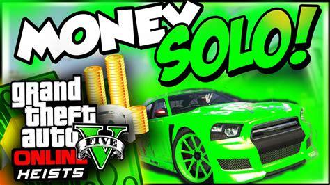 Gta 5 Online How To Make Money Solo - gta 5 online solo quot unlimited money quot how to make money fast xiramboxi quot rambo