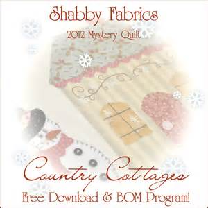 the shabby a quilting blog by shabby fabrics mystery bom country cottages