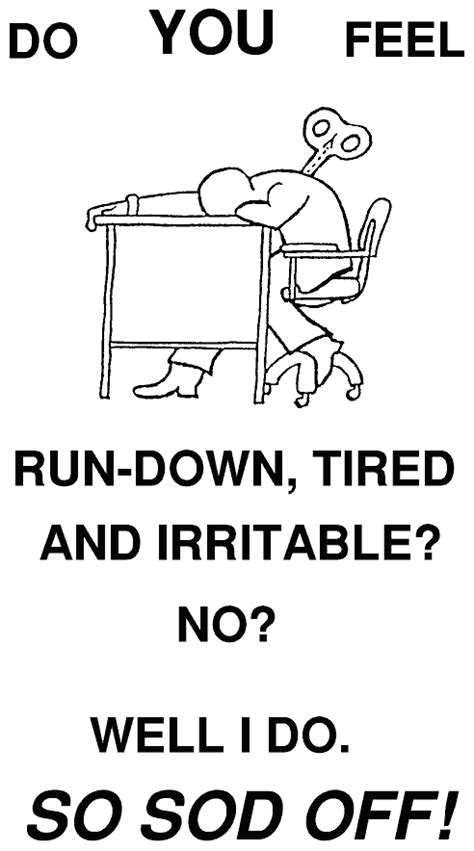 Irritable What The Do You Im Irritable by Humour Work Stress