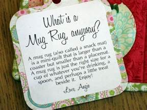 what is a rug tag idea for gifted mug rugs what a gift with a
