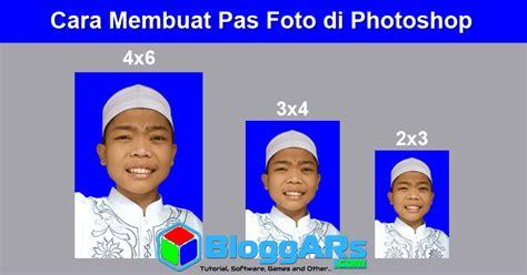 cara edit foto dengan photoshop di laptop baca ya cara membuat pas foto di photoshop lengkap dari awal