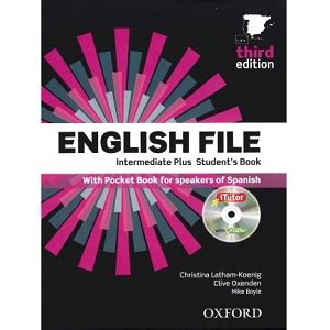 english file third edition student book with itutor pack upper intermediate by clive english file intermediate plus student s book 3rd edition resources for teaching and learning