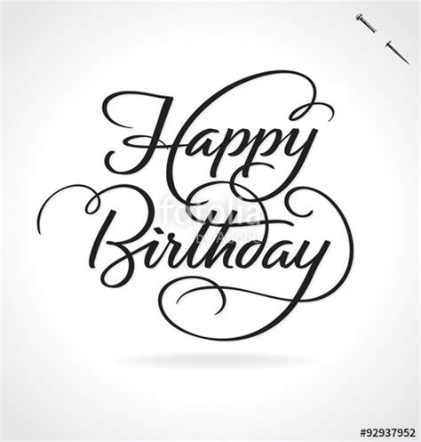 Letter Of Credit Qq Quot Happy Birthday Lettering Original Handmade Calligraphy Vector Quot Stock Image And
