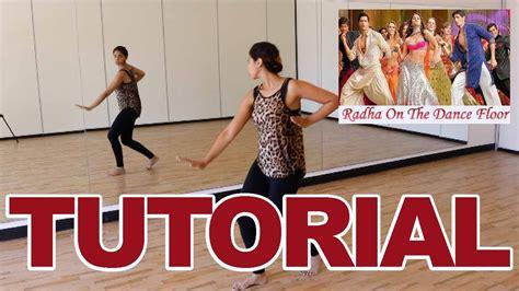 tutorial dance bollywood radha soty bollywood dance tutorial alia bhatt