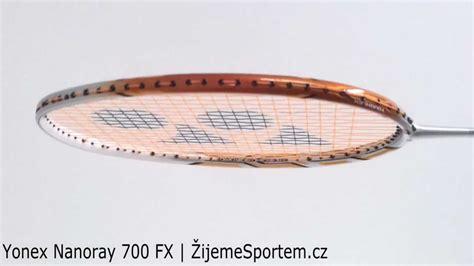 Raket Nanoray 700 Fx badmintonov 225 raketa yonex nanoray 700 fx 綵ijemesportem