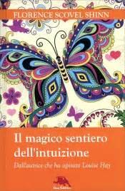 la porta segreta del successo dall autrice che ha ispirato louise hay italian edition ebook florence scovel shinn