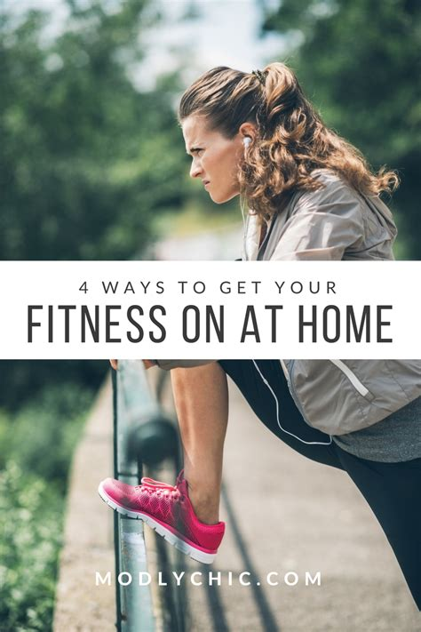4 ways to workout at home modlychic