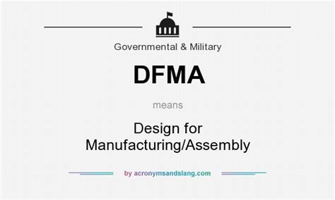 design fabrication meaning dfma design for manufacturing assembly in government