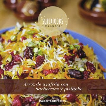 superfoods recetas y superfoods recetas arroz de azafr 225 n con barberries y pistacho