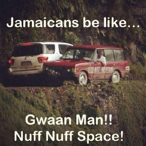 Jamaican Meme - 13 best jamaicans be like images on pinterest ha ha