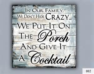Home Decor Wooden Signs Sayings by Cocktail Custom Sign Home Decor Porch Decor Crazy