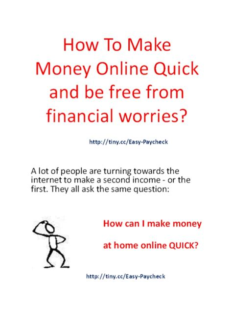 Make Money Online Quickly - how to make money online quick